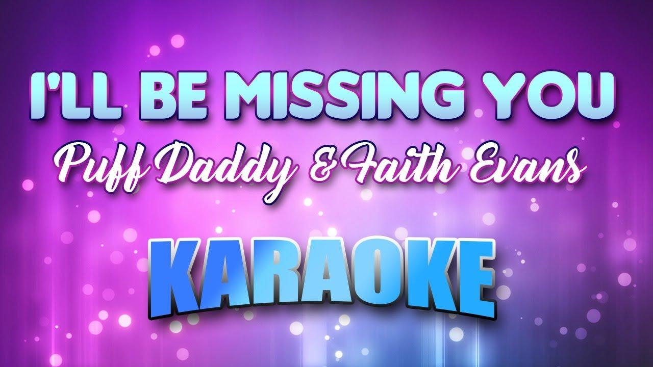Puff Daddy & Faith Evans - I'll Be Missing You (Karaoke ...