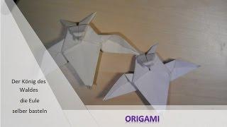 Tutorial Origami - Faltanleitung Der Herr des Waldes (die Eule)