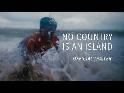 No Country Is An Island - TRAILER
