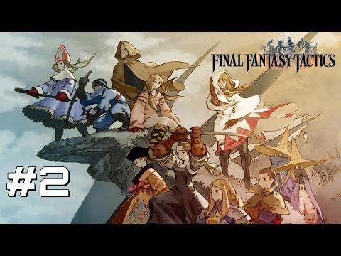 Let's Play Final Fantasy Tactics - Part 2