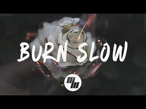 Jaira Burns - Burn Slow (Lyrics / Lyric Video)...