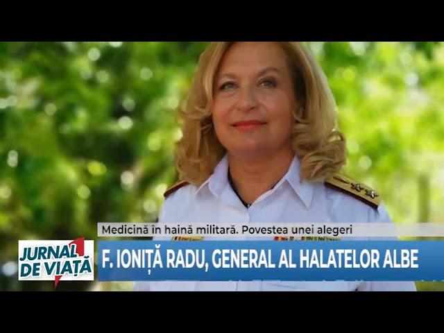 Prima femeie General al halatelor albe - JURNAL DE VIAŢĂ