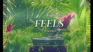 Calvin Harris - Feels ft. Pharrell Williams, Katy Perry, Big Sean (EL3KTRO Remix)