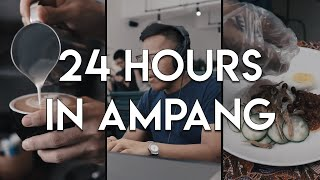 24 Hours in Ampang