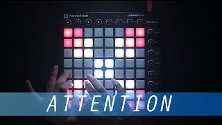 Charlie Puth - Attention   FF Launchpad Cover