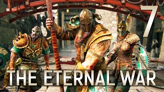 [7] The Eternal War (Let's Play For Honor PC w/ GaLm)