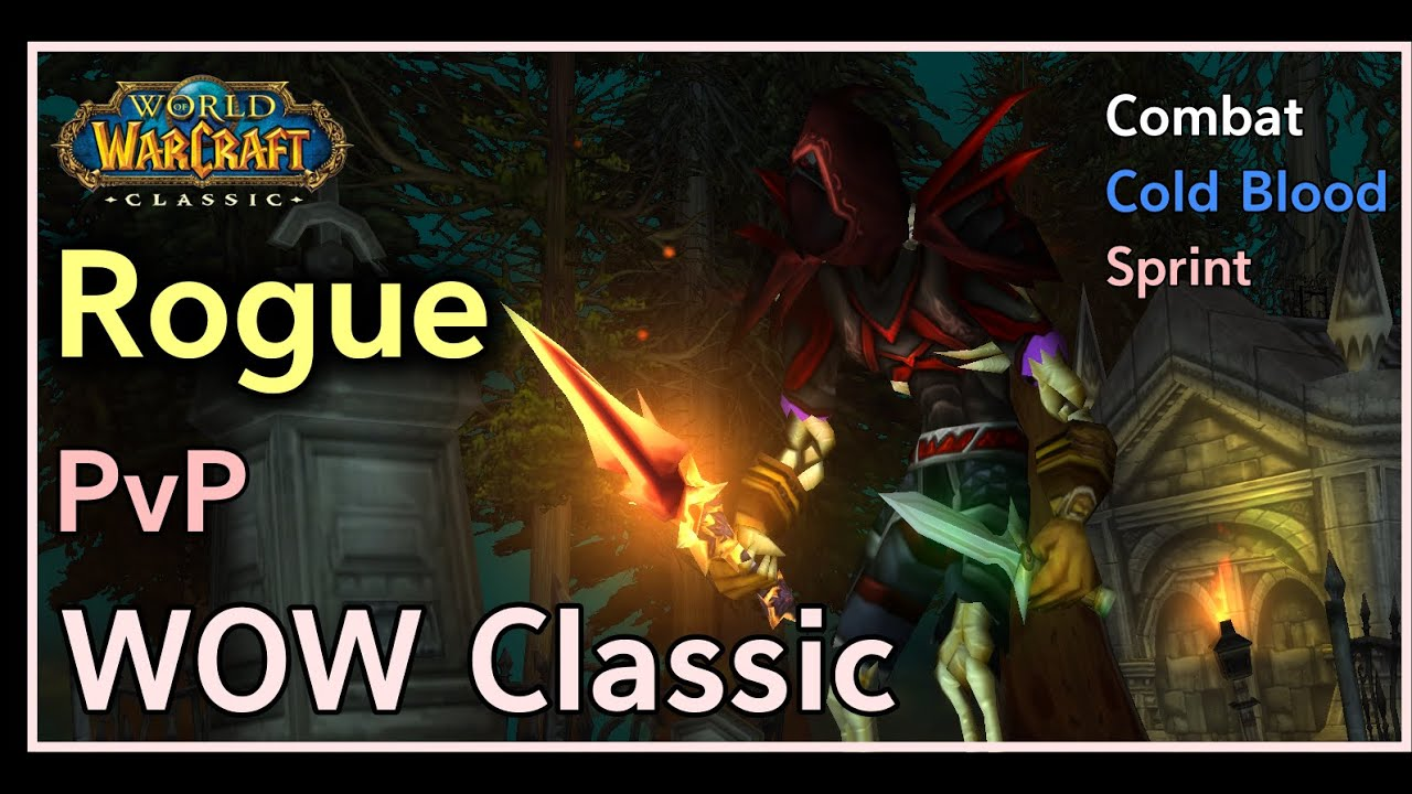 [WOW Classic] Rogue Pvp(Combat / Cold Blood / Sprint) - Short Tactic