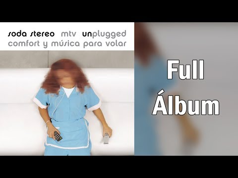 Soda Stereo - Comfort Y Música Para Volar - (Full Album)