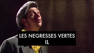 Les Négresses Vertes - Il (Clip Officiel)
