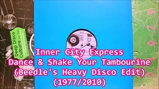 INNER CITY EXPRESS - Dance & Shake Your Tambourine (Ashley Beedle