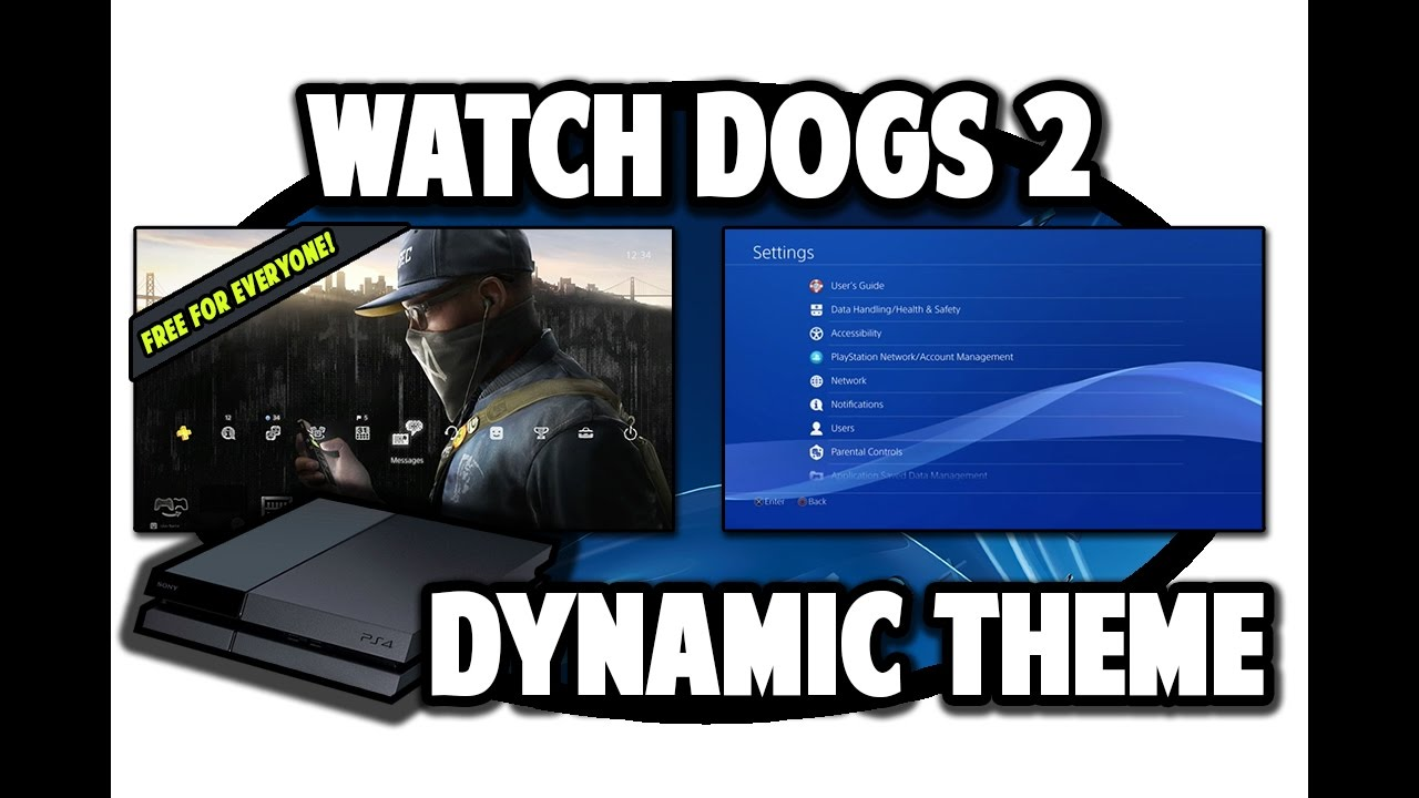[PS4 THEMES] Watch Dogs 2 Free Dynamic Theme Video in 60FPS