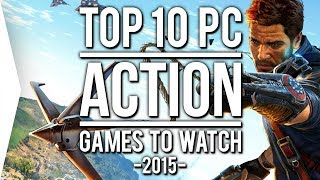 Konami Made Me Reupload: Top 10 PC ►ACTION◄ Games to Watch in 2015!