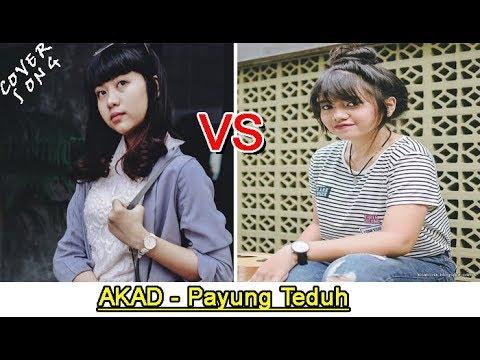Ghea Indrawari VS Hanin Dhiya - AKAD - Payung Teduh