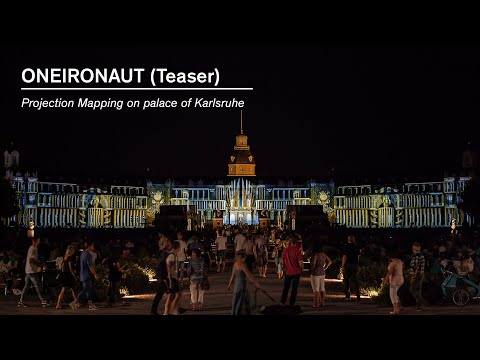 ONEIRONAUT Teaser    Projection Mapping on the Palace of Karlsruhe HD