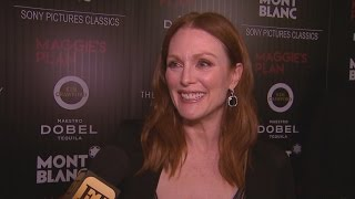 EXCLUSIVE: Julianne Moore Adorably Reveals Why She