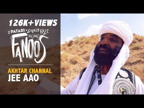 Fanoos Ep 3: Jee Aao  Akhtar Channal  Zohaib Kazi  Extended Cut