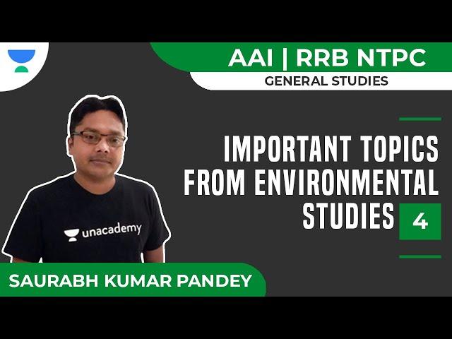 Important Topics from Environmental Studies - 4 | AAI, RRB | General Studies | Saurabh Kumar Pandey
