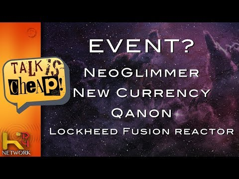 What Event? NeoGlimmer Codes, New Currency, Lockheed Fusion