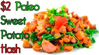 Paleo Kielbasa Sweet Potato Hash $2 Rich Bitch Cooking