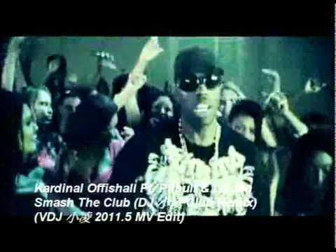 Kardinal Offishall Ft. Pitbull & Lil Jon - Smash The Club (DJ 小凌 Club Remix)