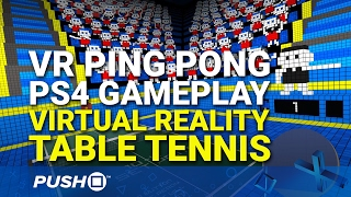 VR Ping Pong PS4 Gameplay: Virtual Reality Table Tennis | PlayStation VR | Footage