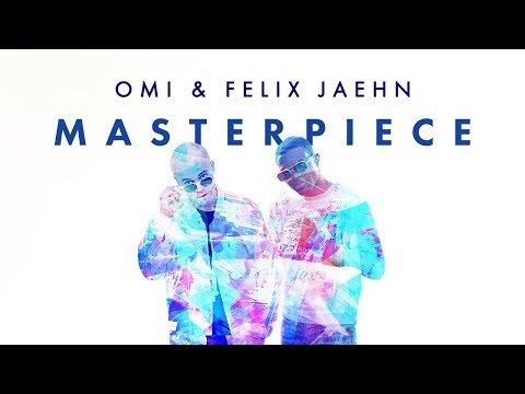 OMI & Felix Jaehn - Masterpiece [Ultra Music]