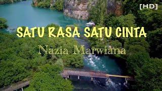 Satu Rasa Satu Cinta lirik HD - Nazia Marwiana ~ Lirik Video #SatuRasaSatuCinta