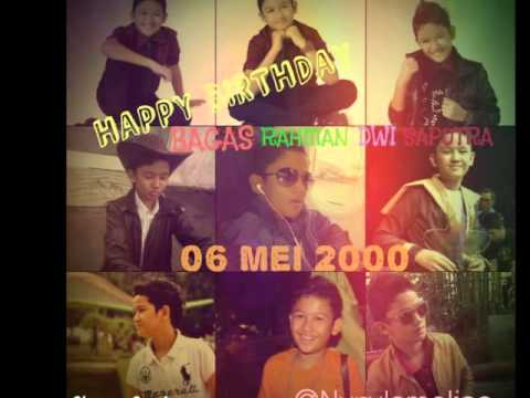 Happy Birthday Bagas RDS (VideoProject)