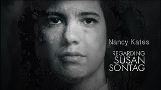 REGARDING SUSAN SONTAG, Documentary with Filmmaker Nancy Kates