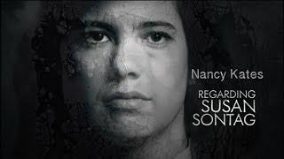 REGARDING SUSAN SONTAG, Documentary with Filmmaker Nancy Kates