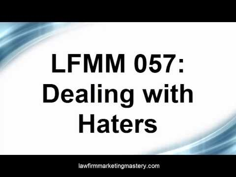 How to Start a Law Firm: Dealing with Haters