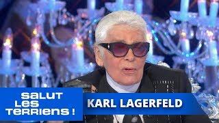 L'invité d'honneur, Karl Lagerfeld - Salut les Terriens