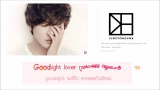 Jung Yong Hwa - Goodnight lover [Thaisub]