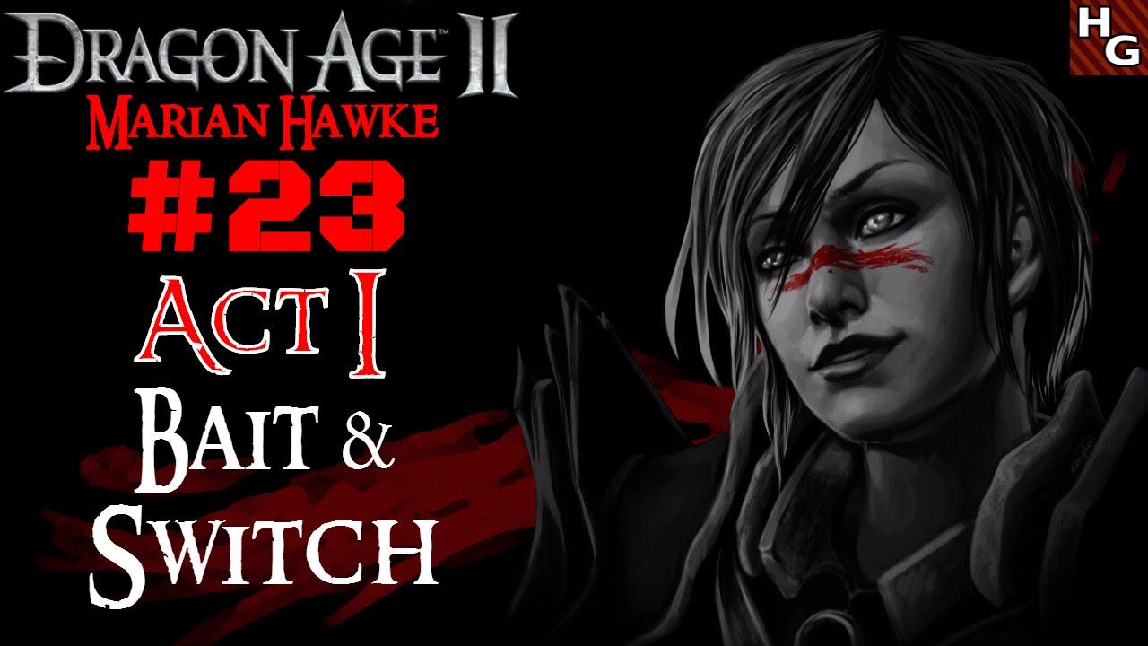 Dragon Age 2 Female 23 Act 1 Bait Switch Fenris Youtube