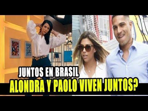 ALONDRA GARCÍA Y PAOLO GUERRERO YA VIVEN JUNTOS EN BRASIL?