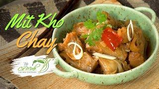 Bếp Cô Minh | Tập 116 - Học Cách Làm Mít Kho Chay (Vegetarian Jackfruit  Braised Recipes)