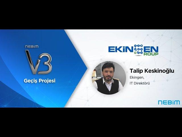 Ekingen Group: Nebim V3, Şirketin Tüm Süreçlerinin Daha Kolay Yönetilebilir Olmasını Sağladı!