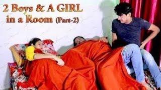 Скачать 2 Boys A GIRL In A RooM Part 2 Full Entertainment Firoj Chaudhary FE