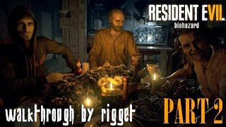 """Resident Evil 7: Biohazard Прохождение Часть 2 """"Званый ужин"""""""