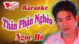Karaoke Than Phan Ngheo - Ngoc Ho (Beat Chuẩn)