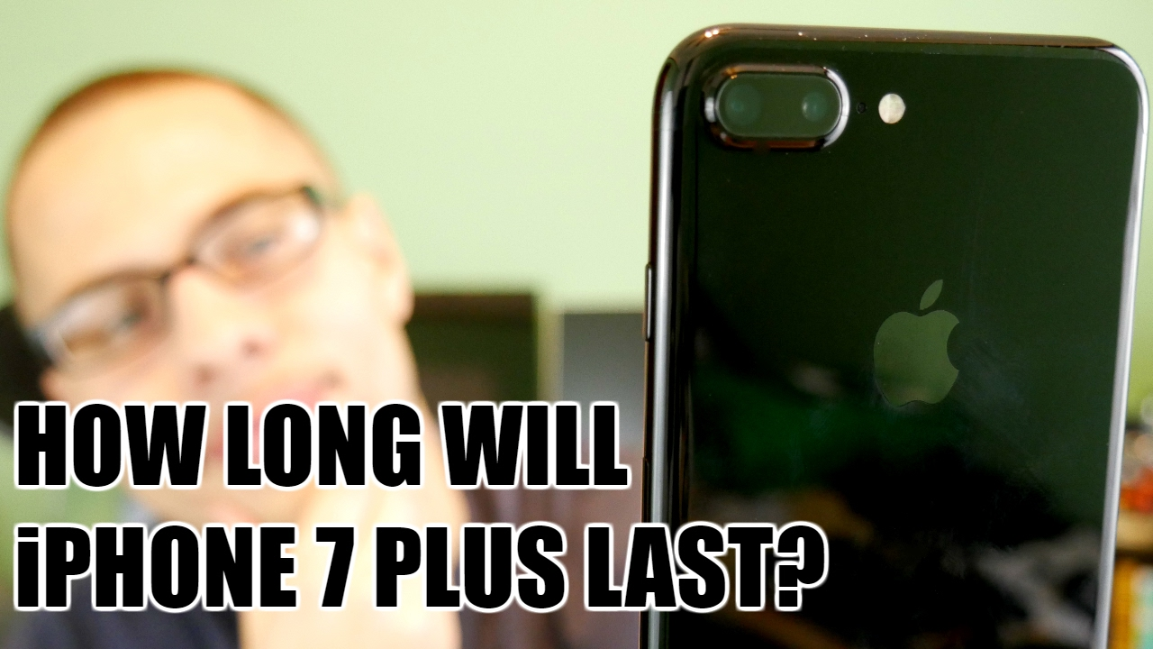 how long is iphone 5 how will iphone 7 plus last 7520
