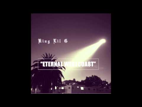 King Lil G - Eternal West Coast Feat Chikk (90's Kid Album)