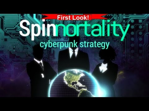 First Look! Let's Play Spinnortality: Cyberpunk Strategy
