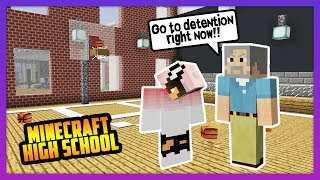 ALL THE STUDENTS GOT DETENTION! - Minecraft High School
