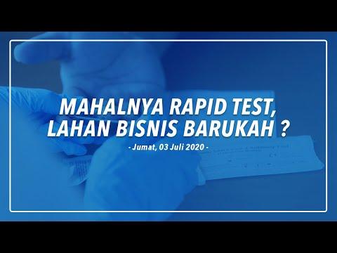 MAHALNYA RAPID TEST, LAHAN BISNIS BARUKAH ?