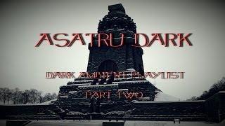 Dark Ambient Playlist ~ Vol.2 - 2014 ~ AsatrU dark ~