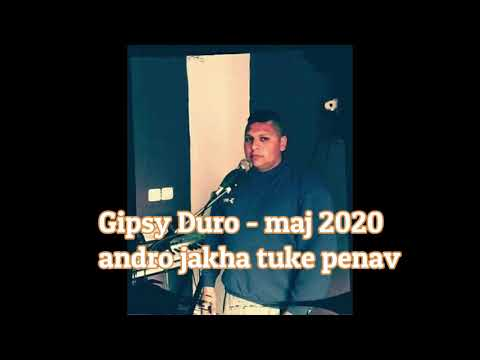 Gipsy Duro Maj 2020 - Andro Jakha Tuke Phenav (Cover)