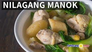 How to Cook Nilagang Manok