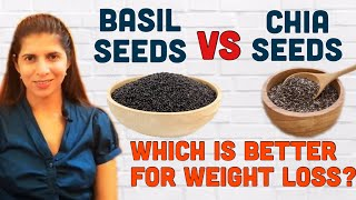 Basil Seeds / Sabja Vs Chia Seeds | Which is Better for Weight Loss | Difference &  Health Benefits