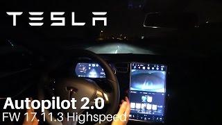 TESLA Autopilot 2.0 (8.1) -  FW 17.11.3 Highspeed
